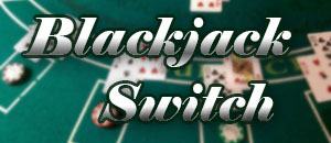 Read more about Blackjack Switch