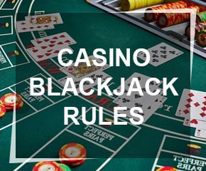 Learn the Rules of Blackjack